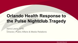 How Orlando Health's Media Relations Team Handled the Pulse Nightclub Tragedy