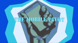 The Mobile Pivot: To reach employees and other stakeholders, use your smartphone as is!
