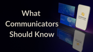 A Look at Clubhouse: What Communicators and Brands Should Know