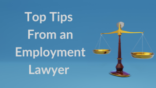 Top Tips from an Employment Lawyer on Return to the Workplace