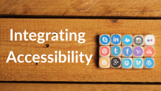 Accessibility and Social Media: Principles and Tools to Integrate into Your Social Media Now