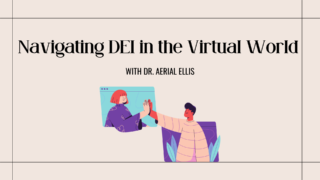 Navigating DEI in the Virtual World